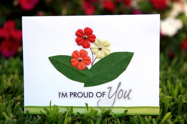 """""""I'm Proud of You"""""""