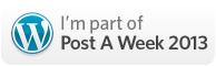 I'm A Post a Week Word Press Participant